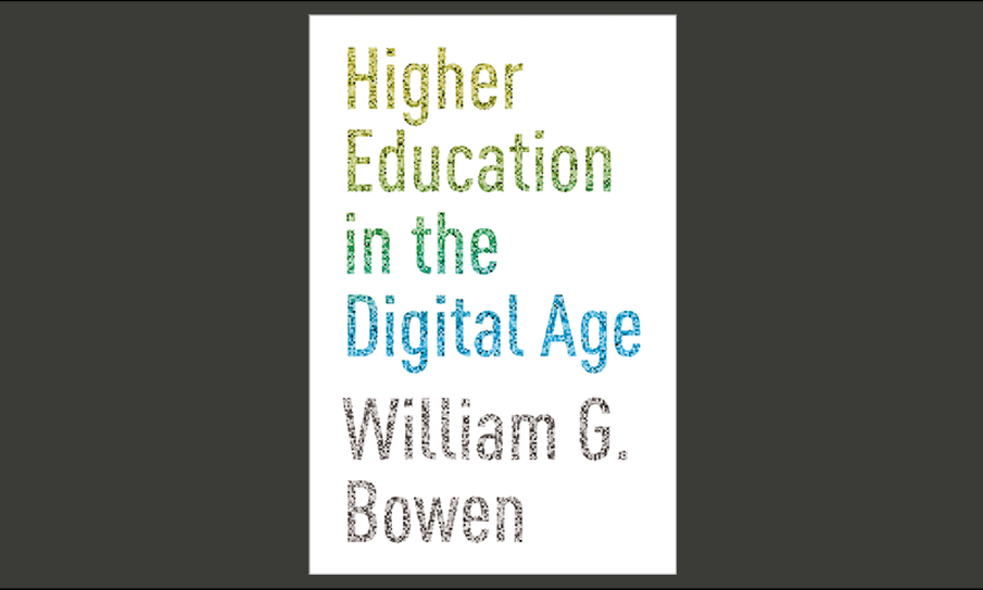 higher education in the digital age bowen