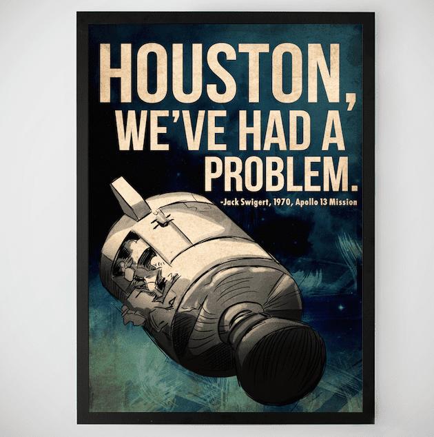 houston problem poster