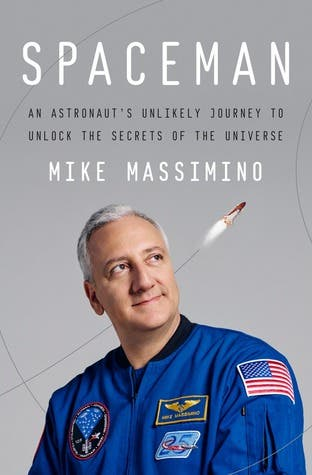 Book Review: 'Spaceman: An Astronaut's Unlikely Journey to Unlock the Secrets of the Universe'